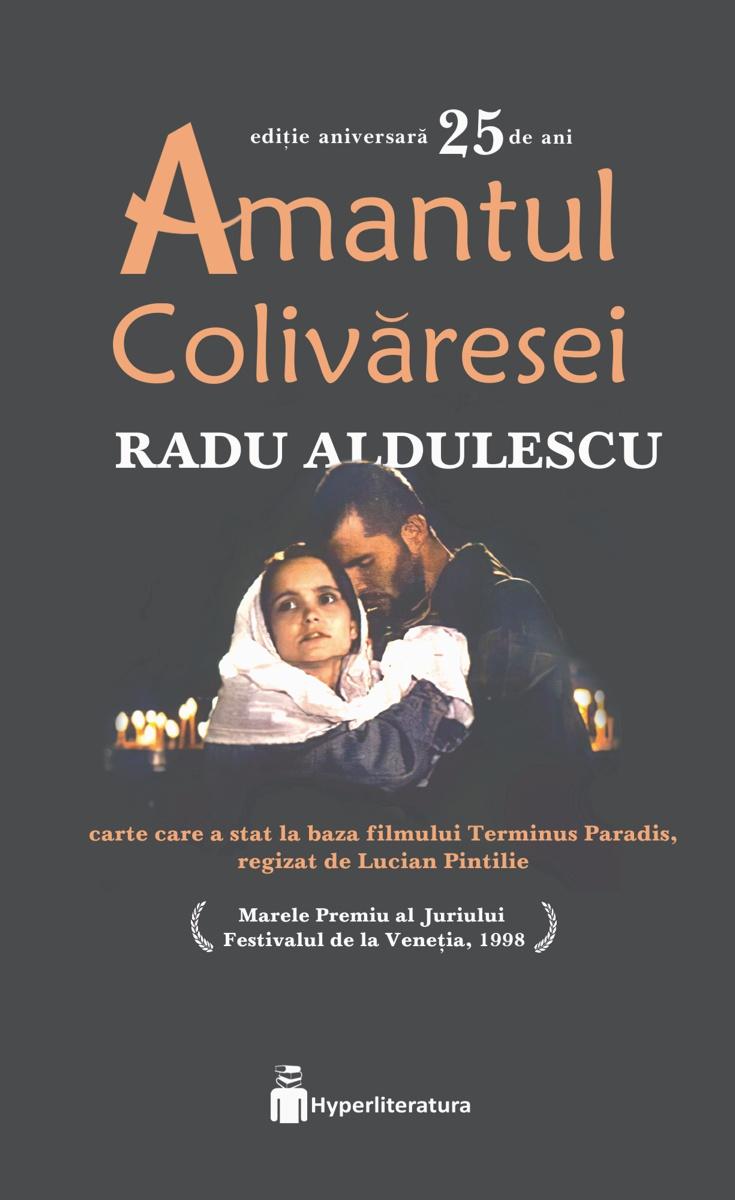 Amantul Colivaresei | Radu Aldulescu