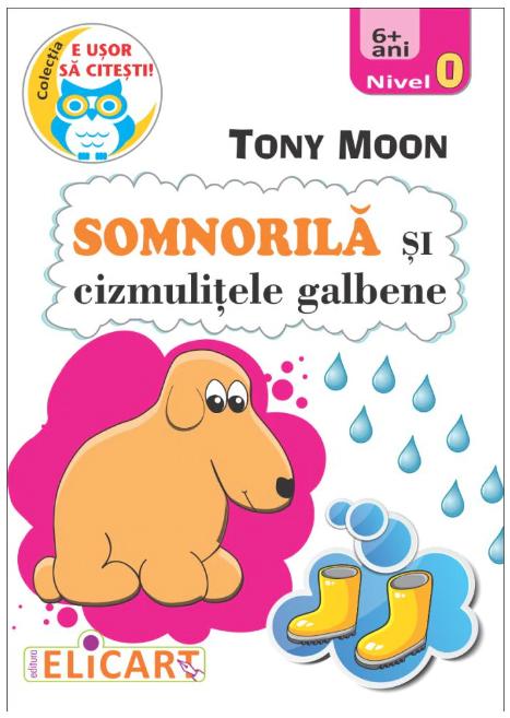 Somnorila si cizmulitele galbene   Tony Moon