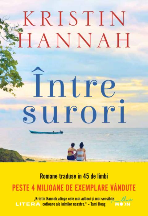 Intre surori | Kristin Hannah