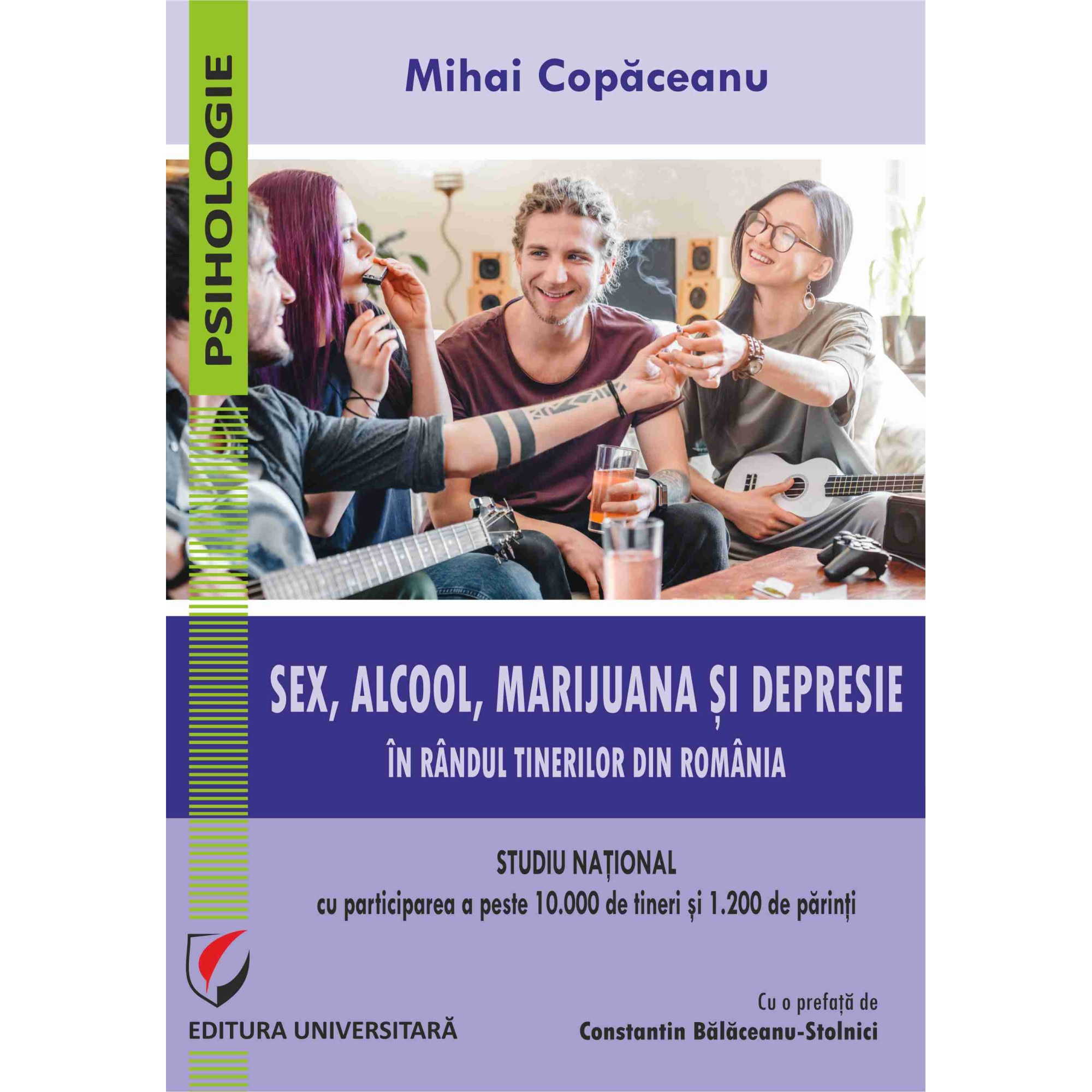 Sex, alcool, marijuana si depresie in randul tinerilor din Romania