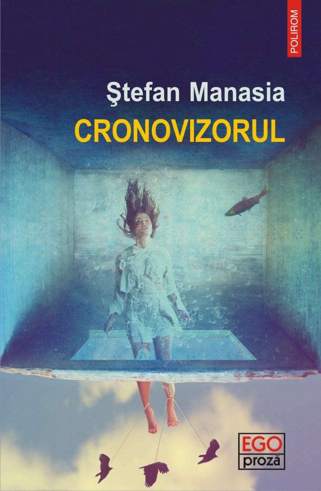 Cronovizorul | Stefan Manasia