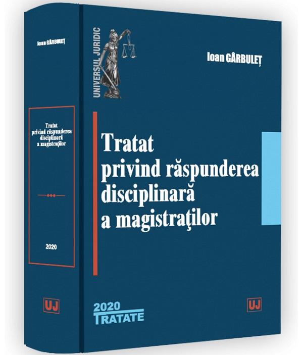 Tratat privind raspunderea disciplinara a magistratilor