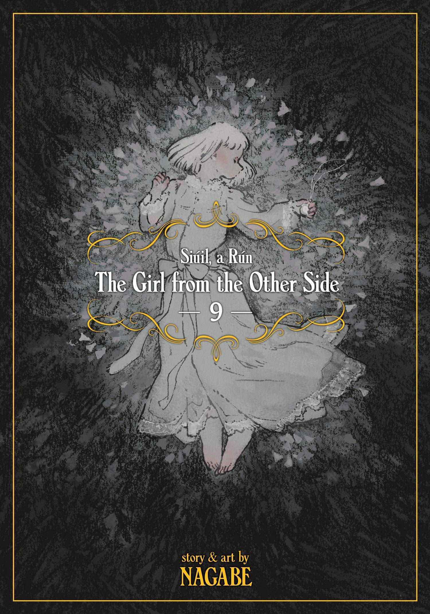 The Girl from the Other Side: Siuil, a Run. Volume 9