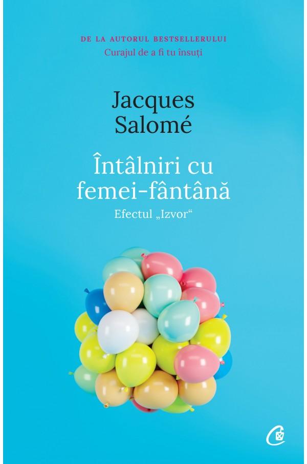Imagine Intalniri Cu Femei-fantana - Jacques Salome