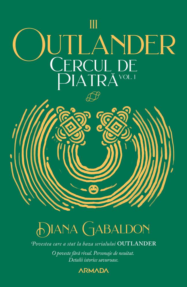 Cercul de piatra, Volumul 1 | Diana Gabaldon