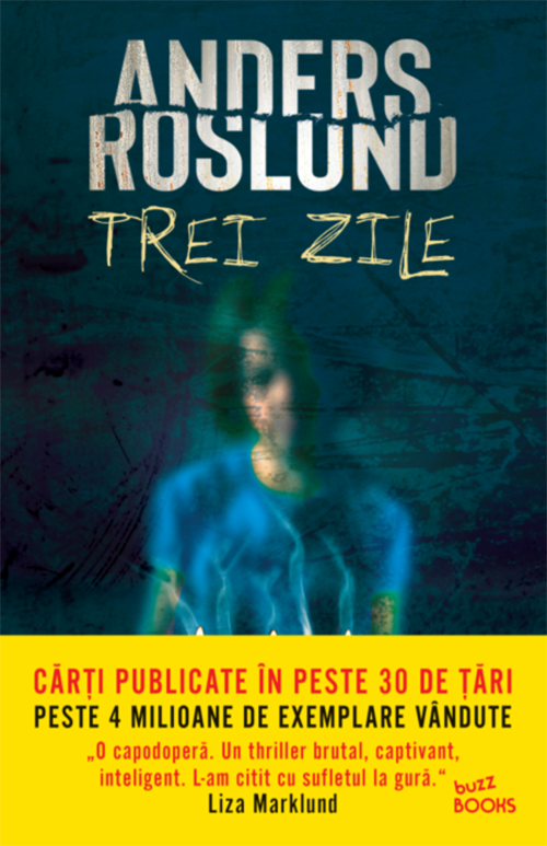 Trei zile | Anders Roslund