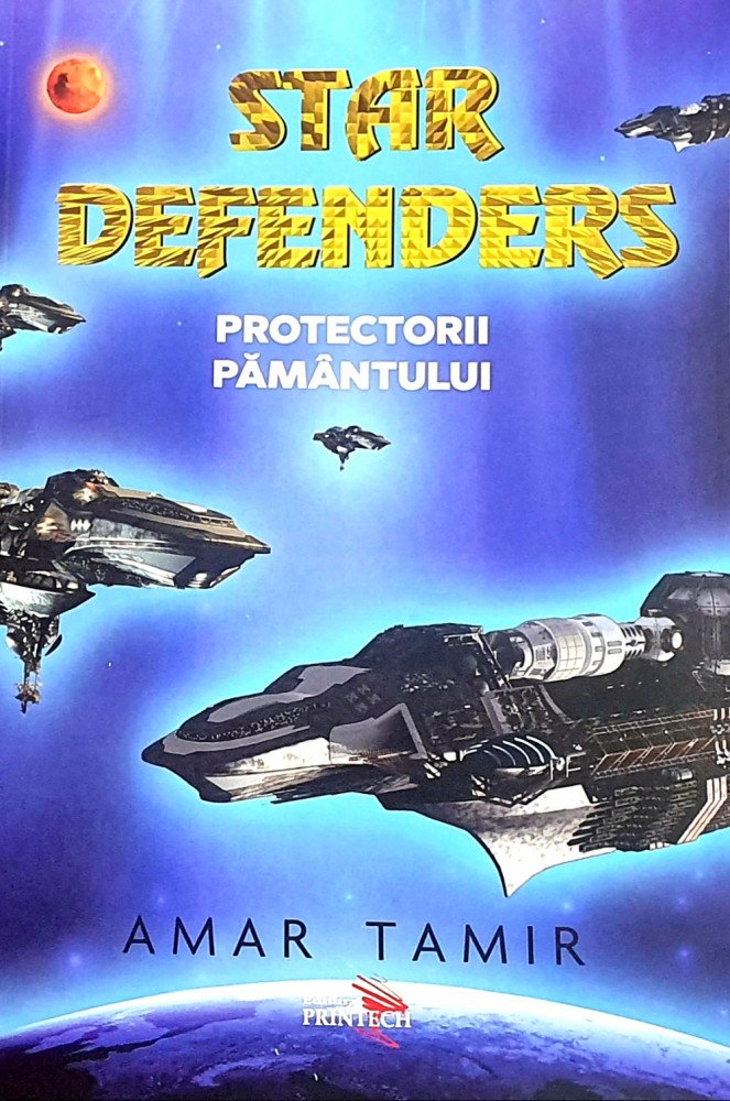 Star defenders: Protectorii Pamantului | Amar Tamir