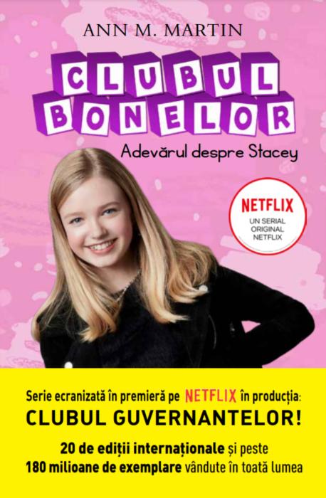 Clubul Bonelor. Adevarul despre Stacey | Ann M. Martin
