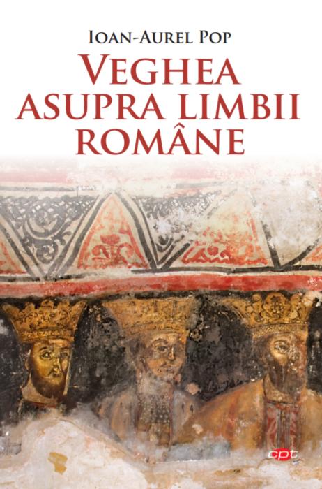 Veghea asupra limbii romane