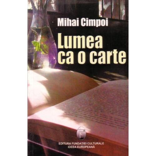 Lumea Ca O Carte | Mihai Cimpoi