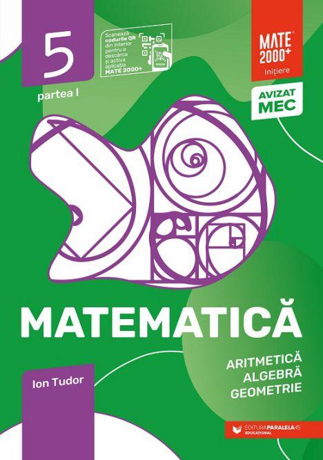 Matematica. Initiere. Clasa a V-a | Ion Tudor
