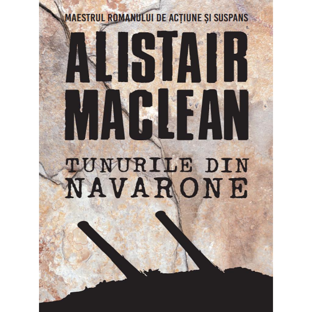 Tunurile din Navarone   Alistair MacLean