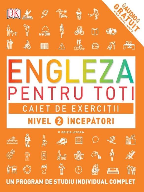 Caiet de exercitii - Engleza pentru toti