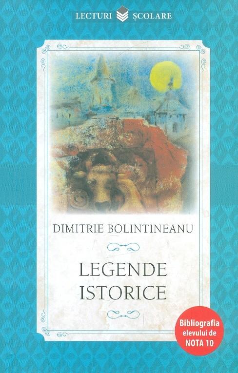 Legende istorice | Dimitrie Bolintineanu