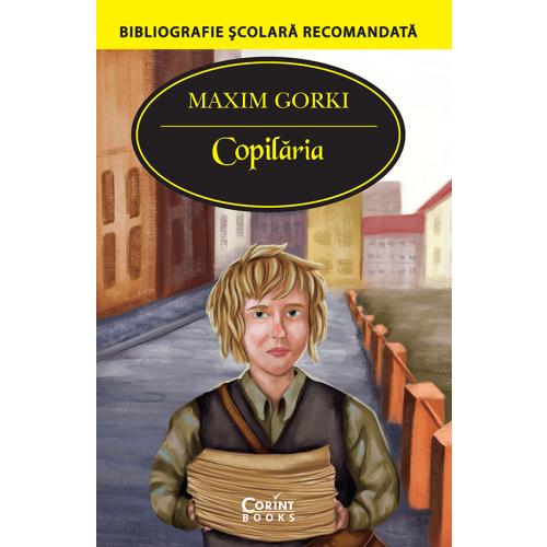 Copilaria | Maxim Gorki
