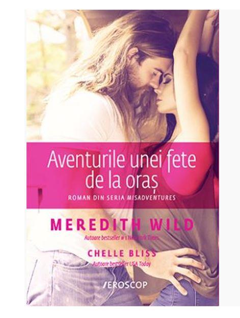 Imagine Aventurile Unei Fete De La Oras - Meredith Wild