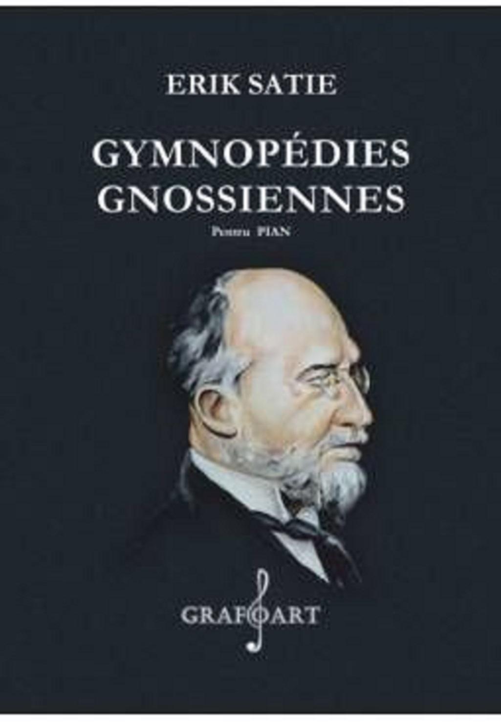ERIK SATIE - GYMNOPEDIES / GNOSSIENNES