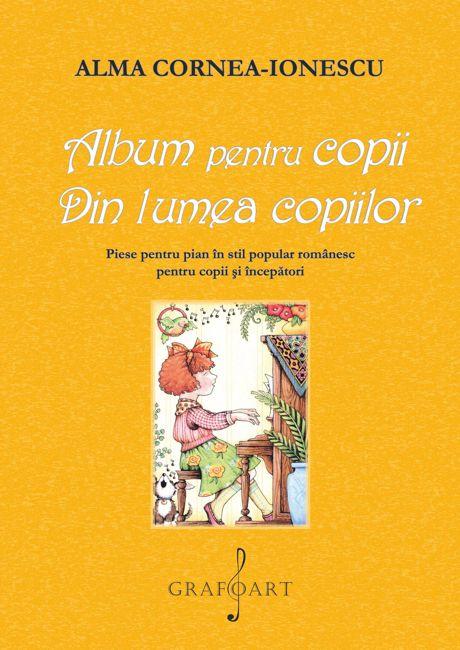 Album pentru copii. Din lumea copiilor