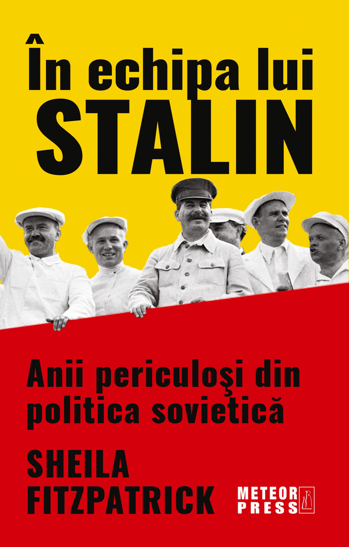 In echipa lui Stalin