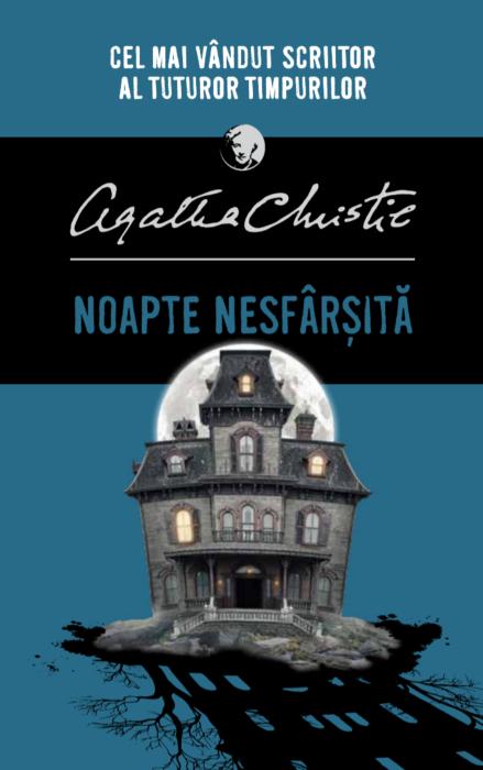 Noapte nesfarsita | Agatha Christie