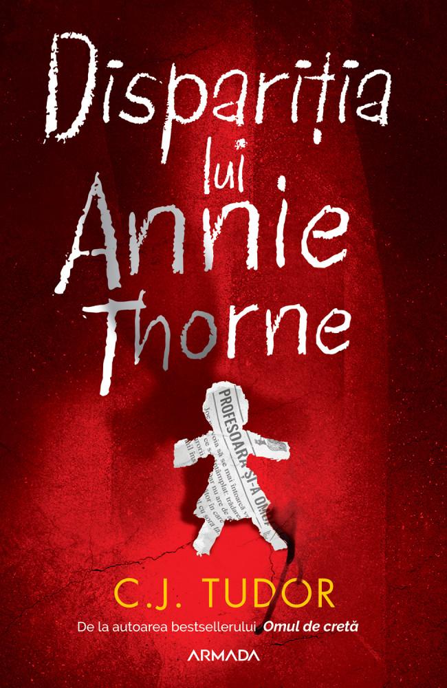 Disparitia lui Annie Thorne | C.J. Tudor