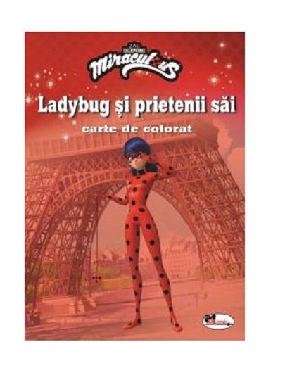 Ladybug si prietenii sai - carte de colorat |