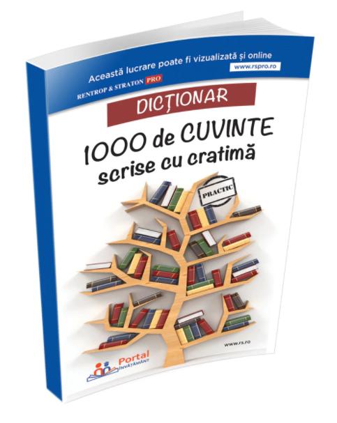 """Dictionar """"1000 de cuvinte scrise cu cratima"""""""