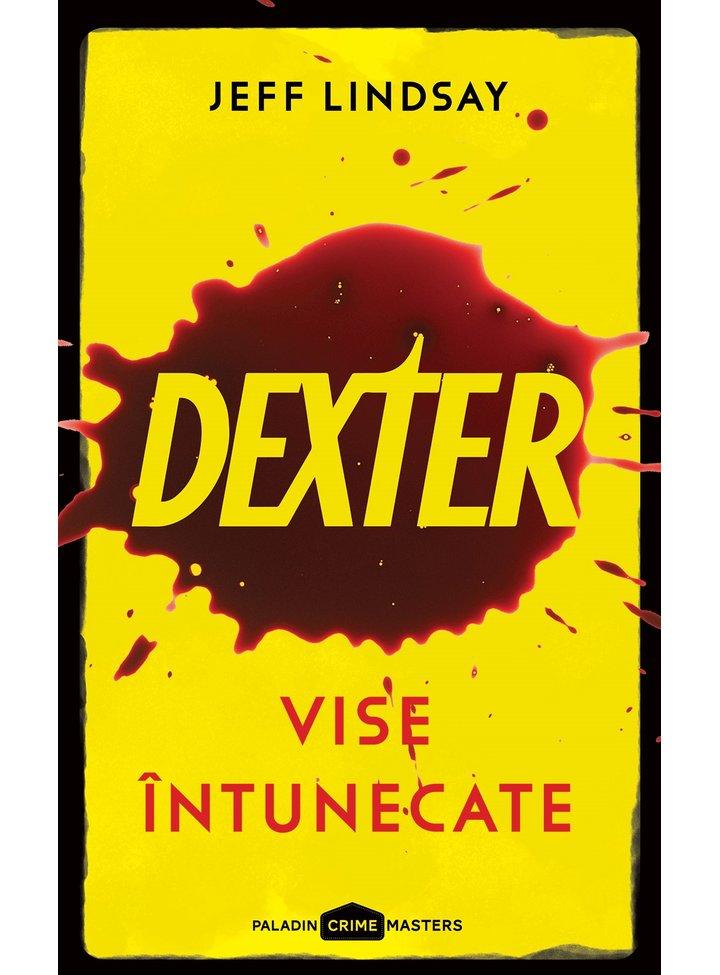 Dexter. Vise intunecate | Jeff Lindsay