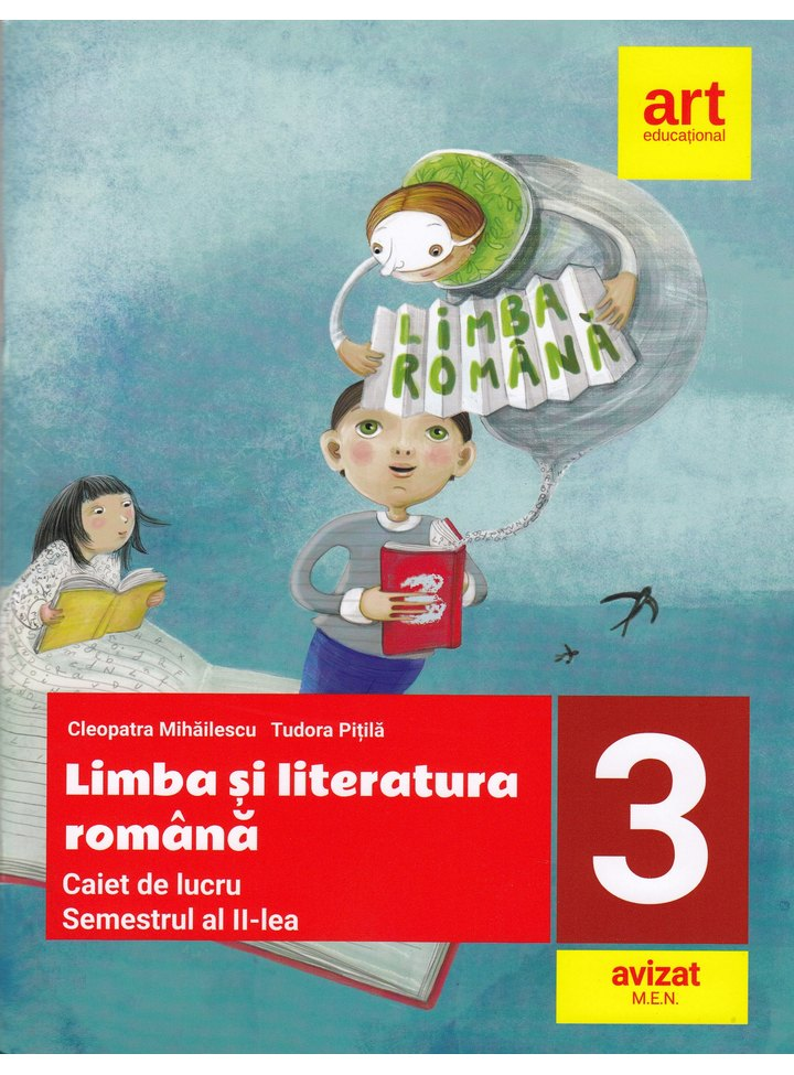 Limba romana. Clasa a III-a | Cleopatra Mihailescu, Tudora Pitila