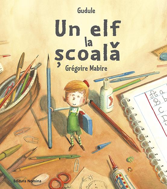 Un elf la scoala