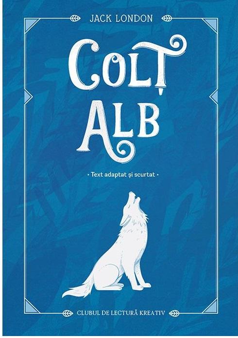 Colt alb | Jack London