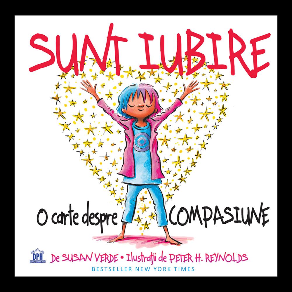 Sunt Iubire - O carte despre compasiune