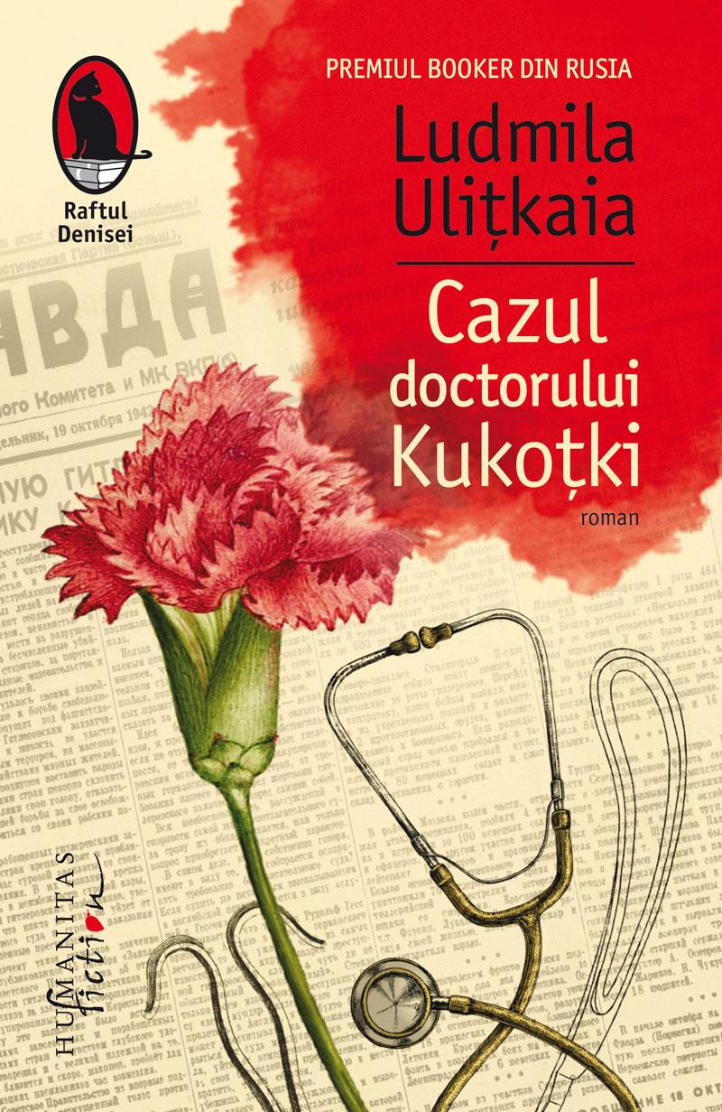 Cazul doctorului Kukotki | Ludmila Ulitkaia