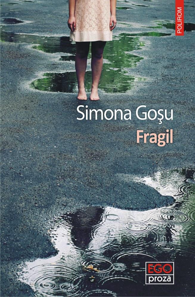 Fragil | Simona Gosu