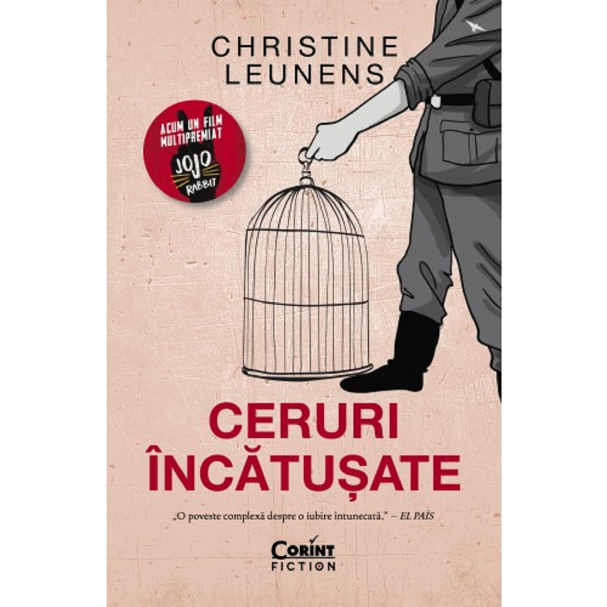 Ceruri incatusate | Christine Leunens