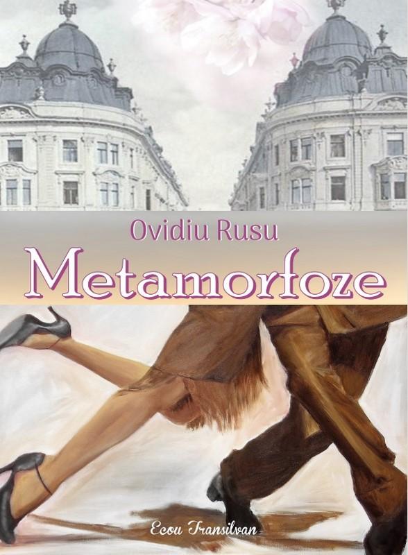 Metamorfoze | Ovidiu Rusu