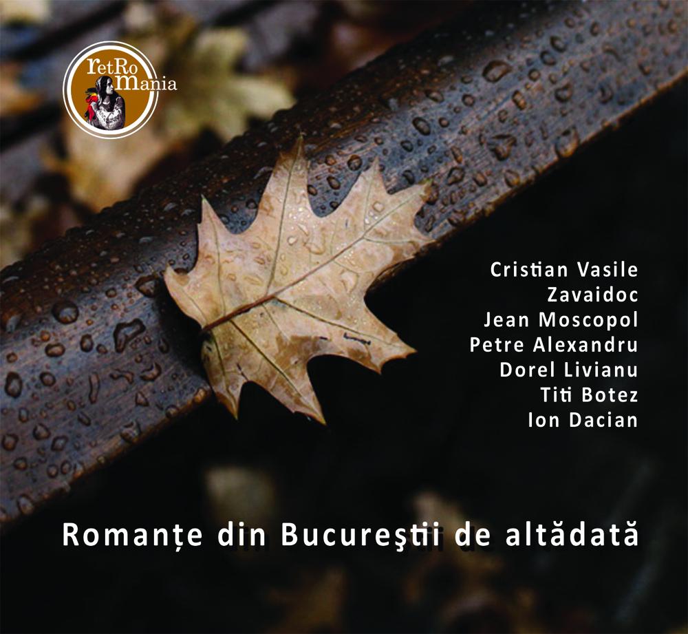 Romante din Bucurestii de altadata - CD