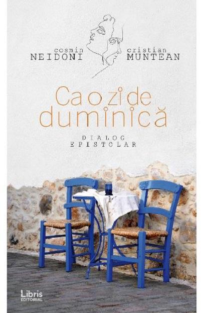 Ca o zi de duminica | Cristian Muntean, Cosmin Neidoni