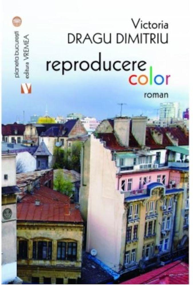 Reproducere color | Victoria Dragu Dimitriu