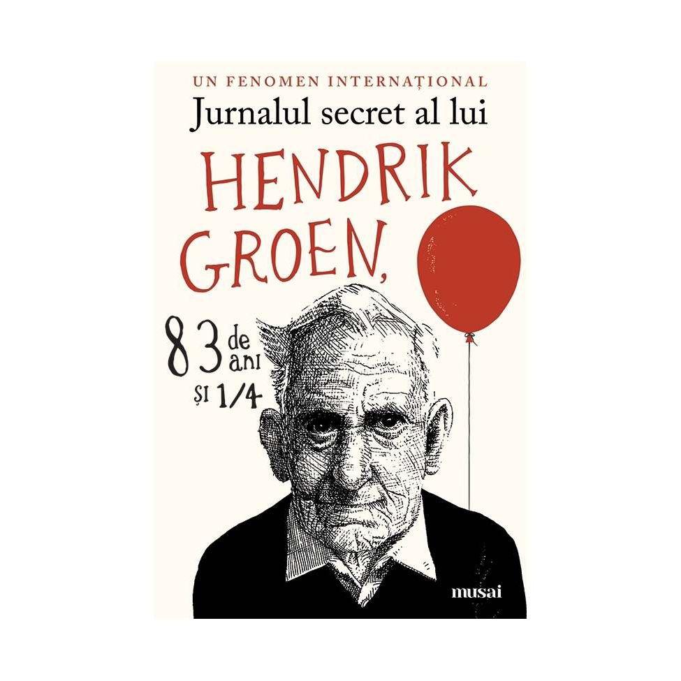 Jurnalul secret al lui Hendrik Groen, 83 de Ani si 1/4 | Hendrik Groen