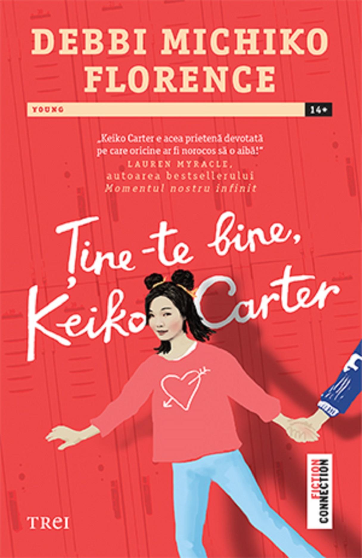 Tine-te bine, Keiko Carter | Debbi Michiko Florence