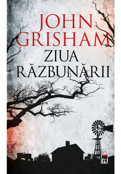 Ziua razbunarii | John Grisham