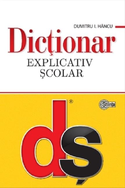 Dictionar explicativ scolar - DS | Dumitru I. Hancu