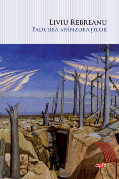 Padurea spanzuratilor | Liviu Rebreanu