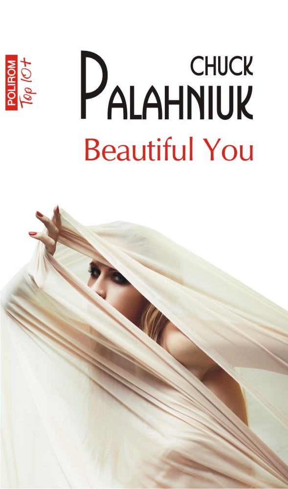 Beautiful you | Chuck Palahniuk
