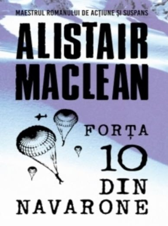 Forta 10 din Navarone | Alistair Maclean