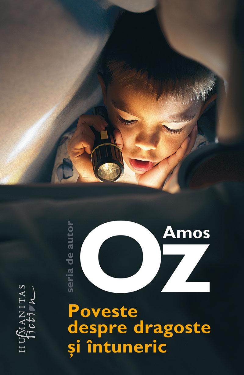 Poveste despre dragoste si intuneric | Amos Oz