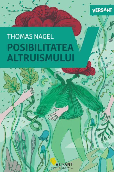 Posibilitatea Altruismului   Thomas Nagel