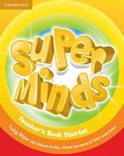 Super Minds Starter (Teacher's Book)
