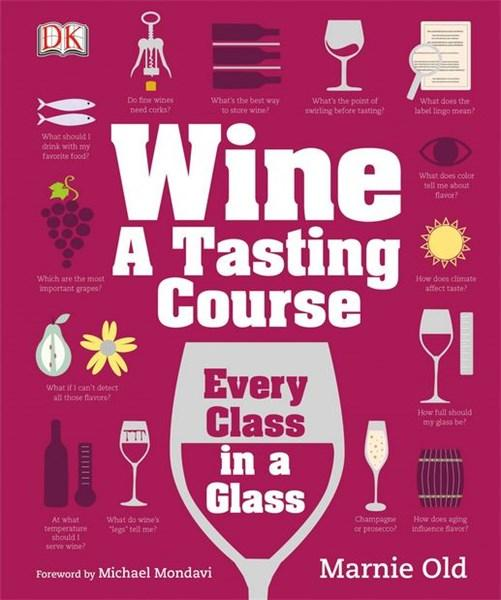 Wine - A Tasting Course